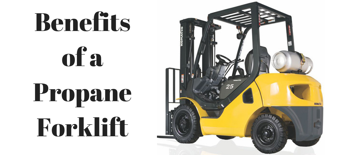 Benefits of a Propane Forklift